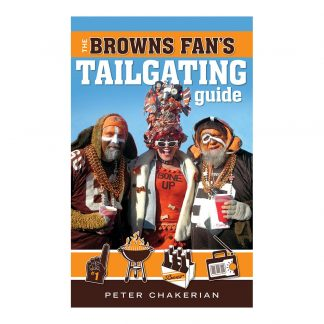 The Browns Fan's Tailgating Guide, by Peter Chakerian. Published by Gray & Company, Publishers. Front cover of book.