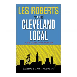 The Cleveland Local: A Milan Jacovich Mystery (#8), by Les Roberts. Published by Gray & Company, Publishers. Front cover of book.