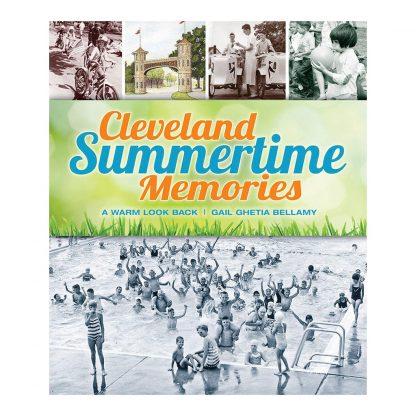 Cleveland Summertime Memories, a book by Gail Ghetia Bellamy: A Warm Look Back