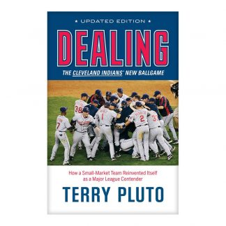 Dealing: Inside the Front Office and the Process of Rebuilding a Contender, by Terry Pluto. Published by Gray & Company, Publishers. Front cover of book.
