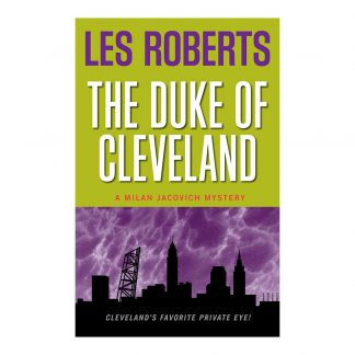 The Duke of Cleveland: A Milan Jacovich Mystery (#6), by Les Roberts. Published by Gray & Company, Publishers. Front cover of book.