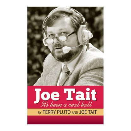 Joe Tait: It's Been a Real Ball: Stories from a Hall-of-Fame Sports Broadcasting Career, by Terry Pluto and Joe Tait. Published by Gray & Company, Publishers. Front cover of book.