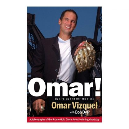 Omar!: My Life On and Off the Field, by Omar Vizquel and Bob Dyer. Published by Gray & Company, Publishers. Front cover of book.