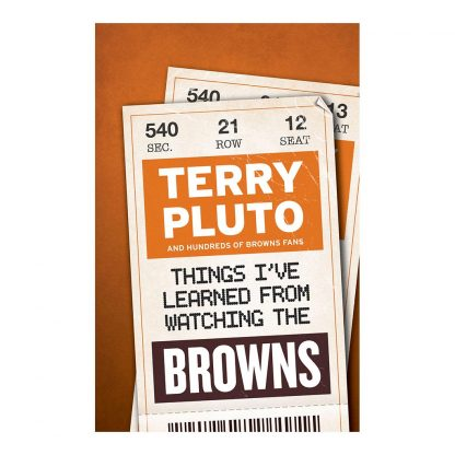 Things I've Learned from Watching the Browns, by Terry Pluto. Published by Gray & Company, Publishers. Front cover of book.