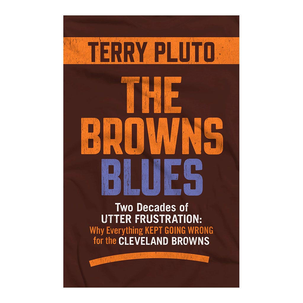 The Browns Blues: Two Decades of Utter Frustration: Why Everything Kept Going Wrong for the Cleveland Browns, by Terry Pluto. Published by Gray & Company, Publishers. Front cover of book.
