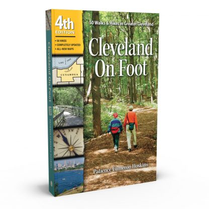 Cleveland On Foot 4th Edition: 50 Walks and Hikes in Greater Cleveland, a book by Patience Cameron Hoskins from Gray & Company, Publishers – front cover