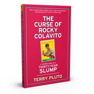 The Curse of Rocky Colavito: A Loving Look at a Thirty-Year Slump, a book by Terry Pluto from Gray & Company, Publishers – front cover