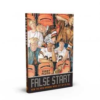 False Start: How the New Browns Were Set Up to Fail, a book by Terry Pluto from Gray & Company, Publishers – front cover