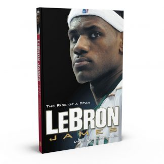 LeBron James: The Rise of a Star, a book by David Lee Morgan Jr. from Gray & Company, Publishers – front cover