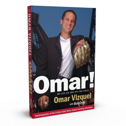 Omar!: My Life On and Off the Field, a book by Omar Vizquel and Bob Dyer from Gray & Company, Publishers – front cover