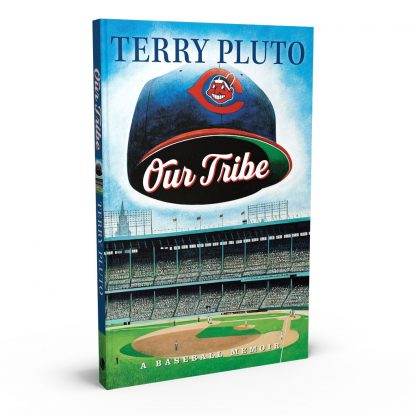 Our Tribe: A Baseball Memoir, a book by Terry Pluto from Gray & Company, Publishers – front cover