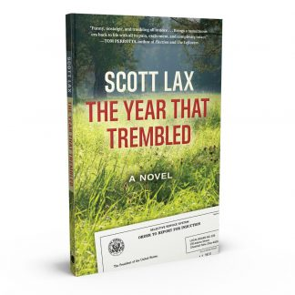The Year That Trembled: A Novel, a book by Scott Lax from Gray & Company, Publishers – front cover