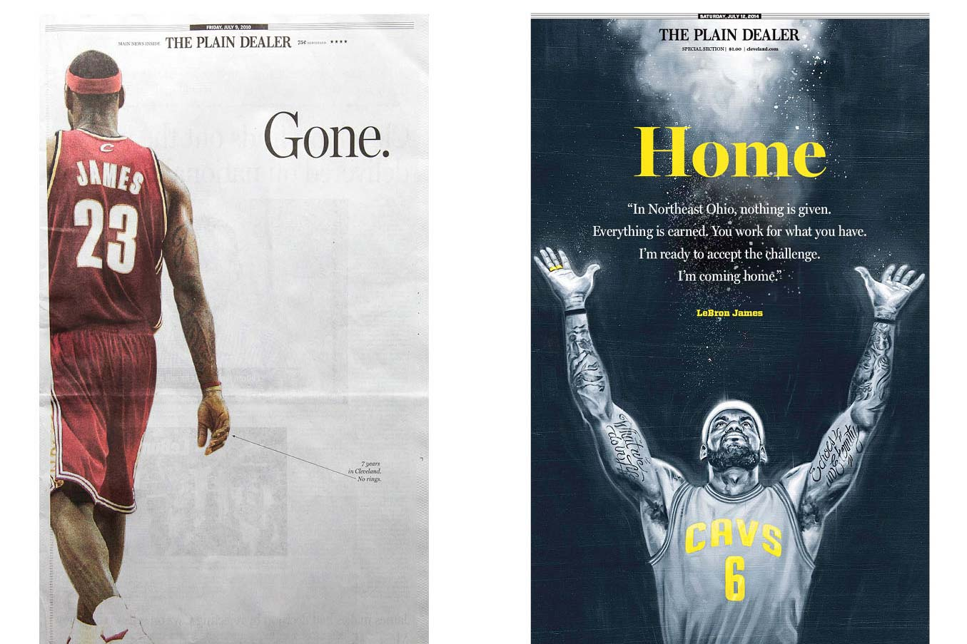 "Two Plain Dealer front covers showing LeBron James: July 9, 2010 headlined ""Gone"" and July 12, 2014 headlined ""Home"""