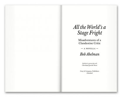 "Pages 2–3 from the book ""All the World's a Stage Fright: Misadventures of a Clandestine Critic,"" a novella by Bob Abelman"